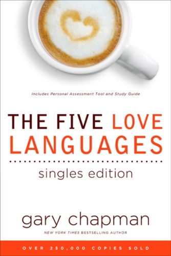 Five Love Languages Singles Edi   Gary D Chapman