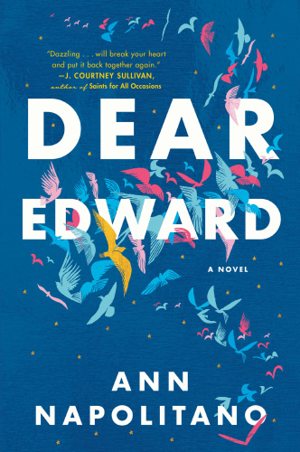 03  DEAR EDWARD by Ann Napolitano