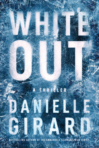 White Out by Danielle Girard
