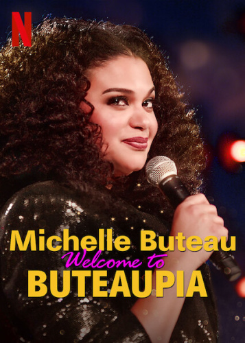 Michelle Buteau Welcome to Buteaupia 2020 1080p NF WEBRip DDP5 1 x264-NTb