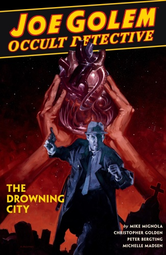 Joe Golem   Occult Detective v03   The Drowning City (9)  (S