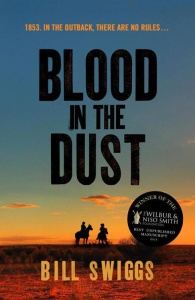 Blood in the Dust by Bill Swiggs