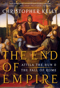 The End of Empire - Attila the Hun & the Fall of Rome