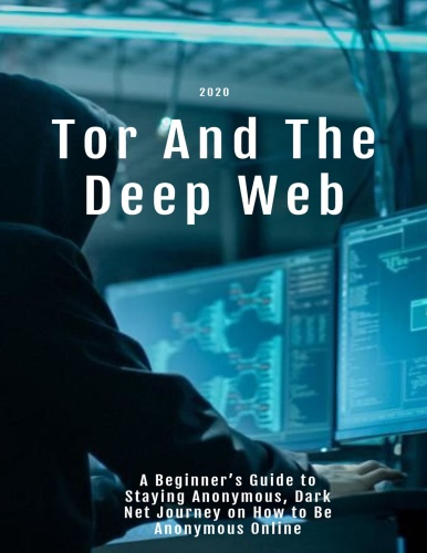Tor And The Deep Web 2020