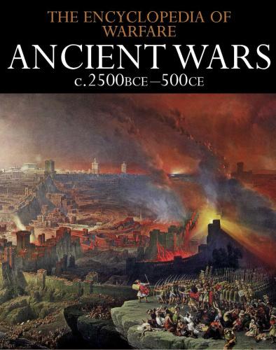 Ancient Wars c 2500BCE 500CE