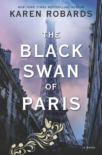 The Black Swan of Paris by Karen Robards
