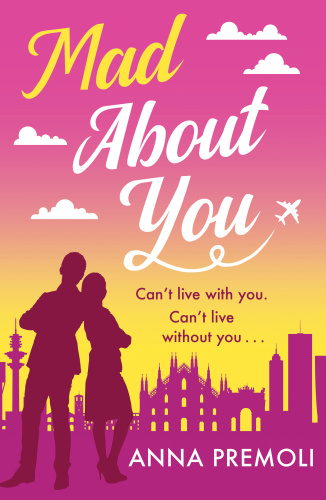 Mad About You   Anna Premoli    Book
