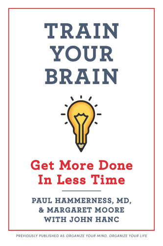 Train Your Brain - Get More Done In Less Time