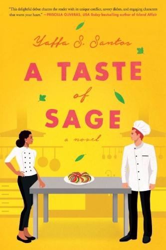 A Taste of Sage by Yaffa S  Santos