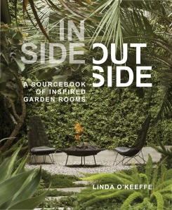 Inside Outside   A Sourcebook of Inspired Garden Rooms
