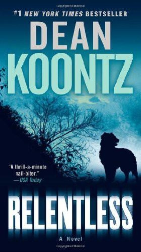Relentless - Koontz, Dean