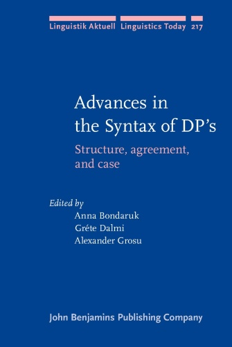 Advances in the Syntax of DPs - Structure agreement and case