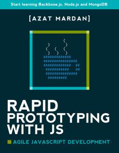 Rapid Prototyping with JS - Agile JavaScript Development
