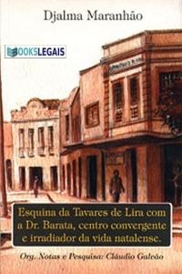 Esquina da Tavares de Lyra com a Dr. Barata