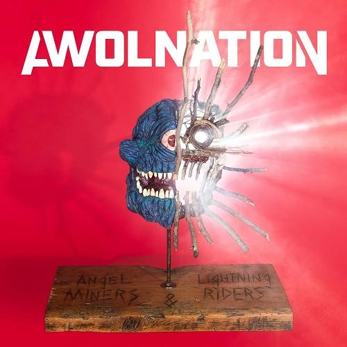 AWOLNATION Angel Miners & the Lightning Riders Alternative (2020)