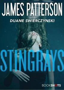 Stingrays - Duane Swierczynski