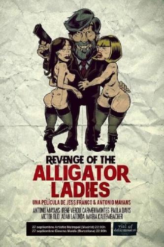 Revenge of the Alligator Ladies (2013)