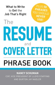 The Resume and Cover Letter Phrase Book What to Write to Get the Job That's Right