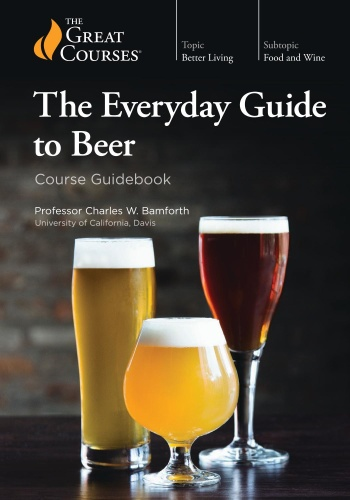 Everyday Guide to Beer (The Great Courses)