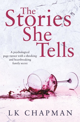 The Stories She Tells by L  K  Chapman