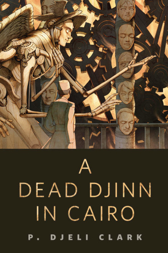 A Dead Djinn in Cairo by P  Djèlí Clark