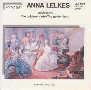 Anna Lelkes - Die Goldene Harfe   The Golden Harp Works Of Handel, Bach, Spohr, De...