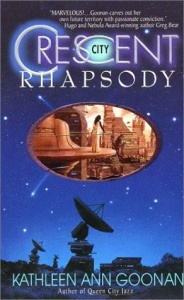 Crescent City Rhapsody - Kathleen Ann Goonan