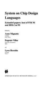 System on Chip Design Languages- Extended papers- best of FDL'01 and HDLCon'01