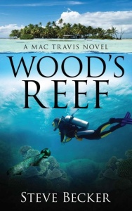 Steven Becker - [Mac Travis Adventure Thrillers 02] - Wood's Reef