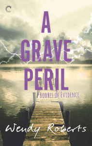 A Grave Peril - Wendy Roberts