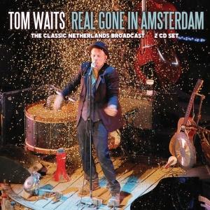 Tom Waits   Real Gone In Amsterdam (2019)