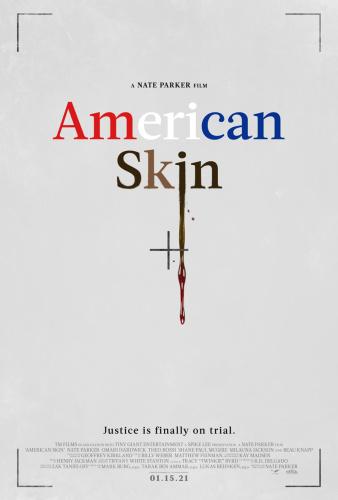 American Skin 2021 1080p WEB-DL DD5 1 H 264-EVO