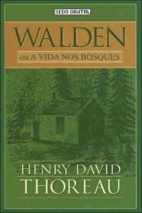 Walden ou A Vida Nos Bosques