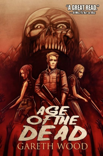 Age of the Dead by Gareth Wood