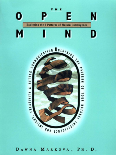 The Open Mind - Exploring the 6 Patterns of Natural Intelligence