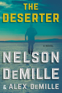 THE DESERTER by Nelson DeMille and Alex DeMille
