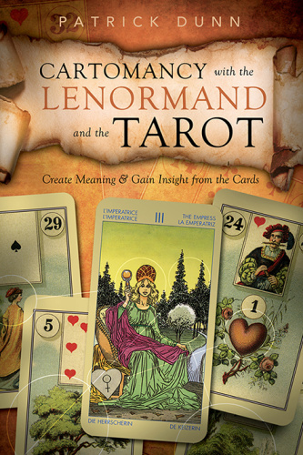 Cartomancy with the Lenormand and the Tarot   Create Meaning & Gain Insight from t...