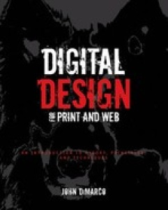 Digital Design for Print and Web  An Introduction to Theory, Principles, and Techn...