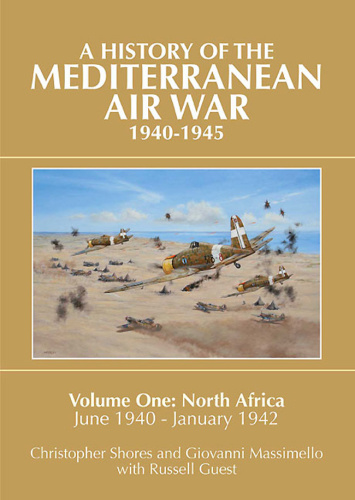 A History of the Mediterranean Air War 1940 1945  North Africa