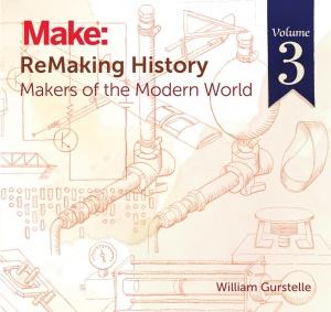 ReMaking History, Volume 3