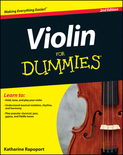 Wiley Violin For Dummies 2nd Enhanced Edition (2012)