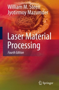 Laser Material Processing, 4th Edition