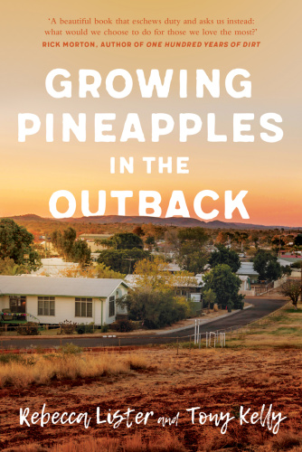 Growing Pineapples in the Outback