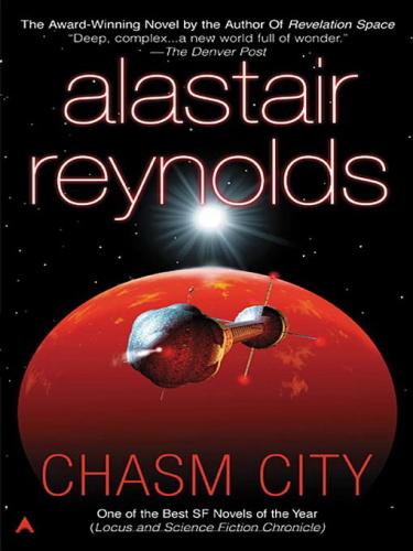 Revelation Space 02 Chasm City   Alastair Reynolds