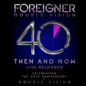 Foreigner   Double Vision Then and Now (2019)