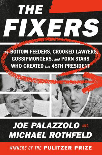 The Fixers by Joe Palazzolo, Michael Rothfeld