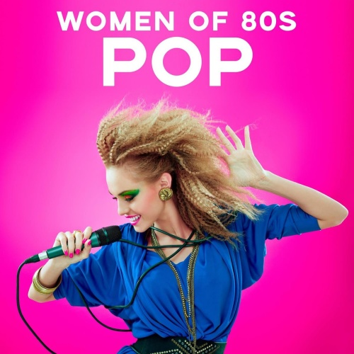 VA Women of 80s Pop (2020)