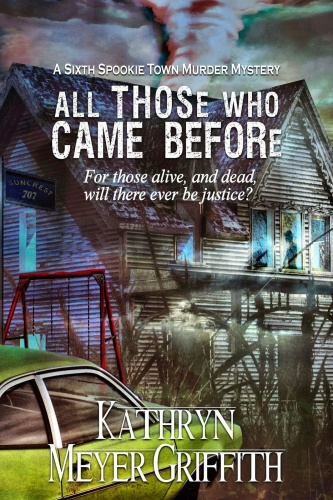 All Those Who Came Before by Kathryn Meyer Griffith