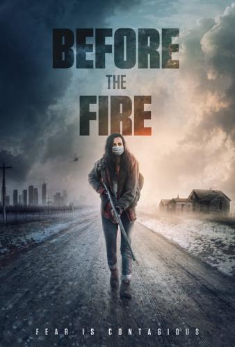 Before the Fire 2020 1080p Bluray DTS-HD MA 5 1 X264-EVO