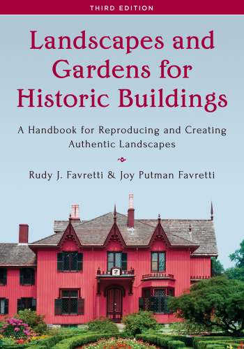 Landscapes and Gardens for Historic Buildings   A Handbook for Reproducing and C